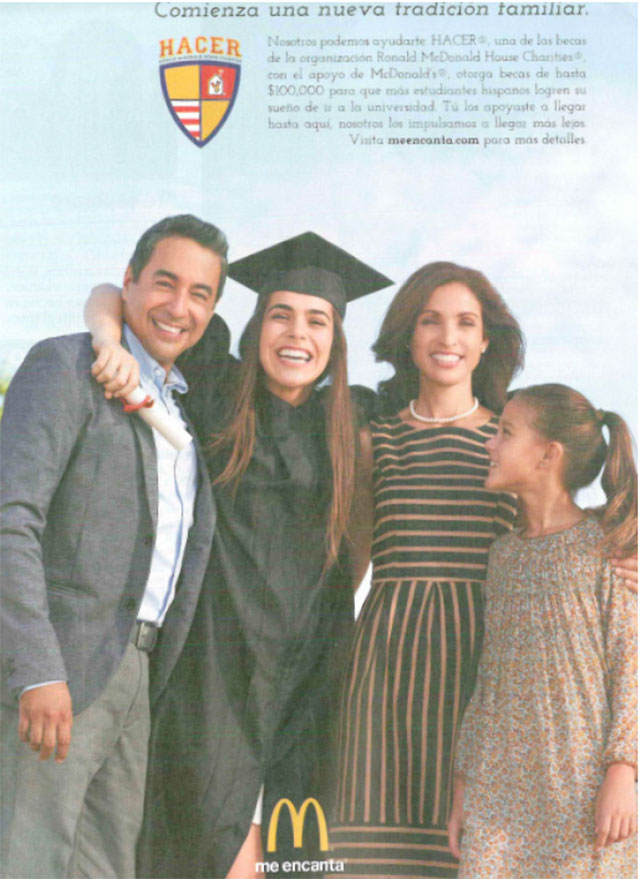 Figure 1. This McDonalds advertisement, which focuses on family rather than food, health, or taste, was published in the May 2014 issue of People en Español.