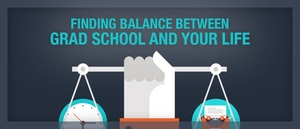 Finding Balance in Graduate School