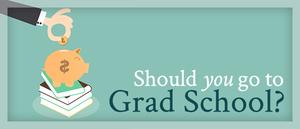 should i go to grad school